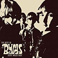 Eight Miles High - The Best Of The Byrds