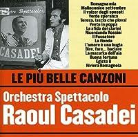 Le Piu Belle Canzoni Orchestra Spettacolo Casadei