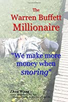The Warren Buffett Millionaire: We Make More Money When Snoring