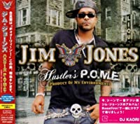Hustlers P.O.M.E. by Jim Jones (2007-01-24)