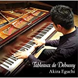 Tableaux de Debussy ドビュッシー:「音の絵」