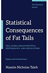 Statistical Consequences of Fat Tails: Real World Preasymptotics, Epistemology, and Applications (Technical Incerto) ハードカバー