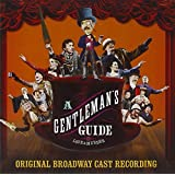 A Gentleman's Guide to Love & Murder (Original Broadway Cast Recording)