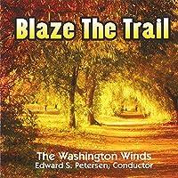 Blaze The Trail: Washington Winds