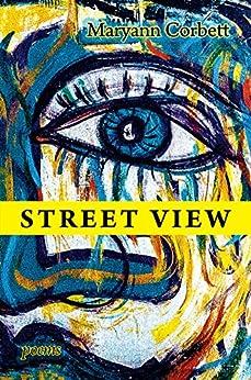 Street View: Poems by [Corbett, Maryann]