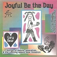 Joyful Be the Day