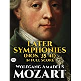 Mozart: Later Symphonies