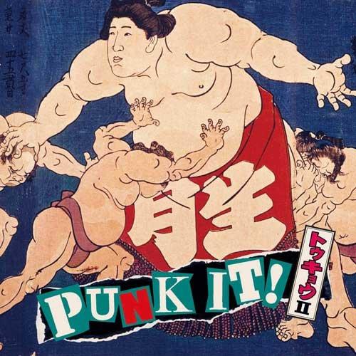 [画像:PUNK IT! TOKYO Vol.2]