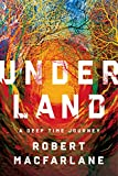Underland: A Deep Time Journey (English Edition) 画像