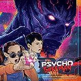 PG: Psycho Goreman (Original Motion Picture Soundtrack) [Analog]