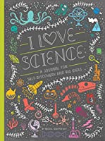 I Love Science: A Journal for Self-Discovery and Big Ideas (Women in Science)