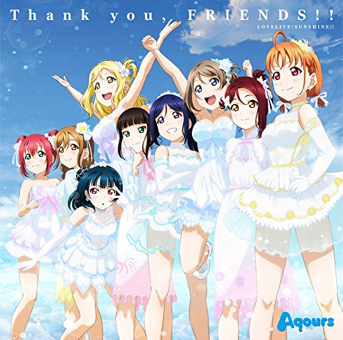 Aqours – Thank you, FRIENDS!! [FLAC + MP3 320 / CD] [2018.08.01]