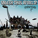 SMASH THIS WORLD!(DVD付) 画像
