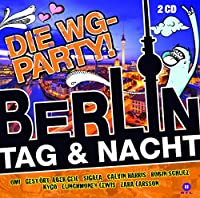 Berlin Tag & Nacht: Wg Par Die Wg Party