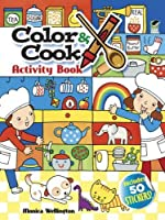 Color & Cook Activity Book with 30 Stickers! (Dover Children's Activity Books)