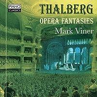 Opera Fantasies by SIGISMOND THALBERG