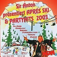 Pr舖entiert Apr駸 Ski & Partyhits 2003