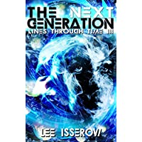 The Next Generation (Lines Through Time Book 3) (English Edition)