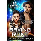 Saving Runt: Cosmos' Gateway Book 7 (English Edition)