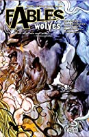Fables Vol. 8: Wolves by Bill Willingham(2006-12-06)