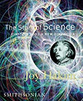 The Story of Science: Einstein Adds a New Dimension by Joy Hakim(2007-11-01)