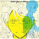 Take Your Way 【通常盤】