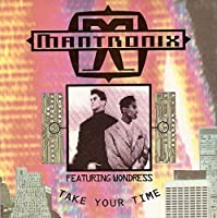 "Take Your Time - Mantronix 7"" 45"