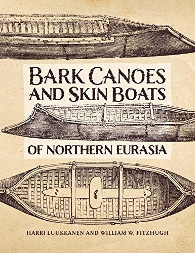 The Bark Canoes and Skin Boats...