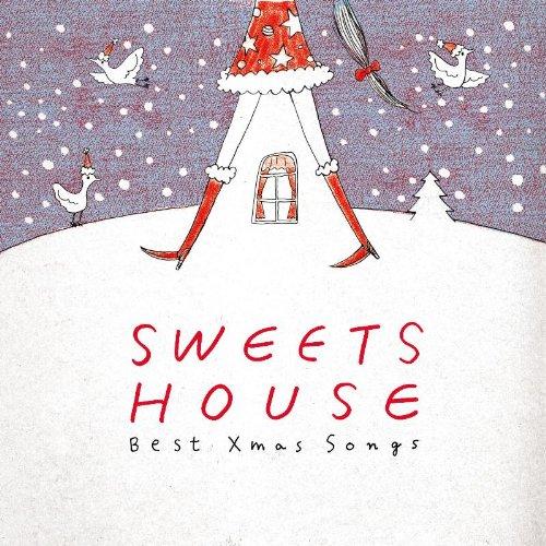 [画像:SWEETS HOUSE ~Best Xmas Songs~]