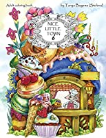 Nice Little Town: Adult Coloring Book (Stress Relieving Coloring Pages, Coloring Book for Relaxation)