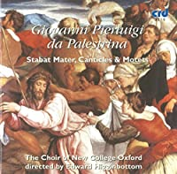 Stabat Mater Canticles & Motets by GIOVANNI DA PALESTRINA (2009-05-01)