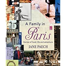 A Family in Paris by Jane Paech (2016-02-01)