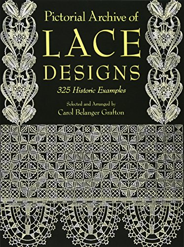 Pictorial Archive of Lace Designs: 325 Historic Examples (Dover Pictorial Archive)の詳細を見る