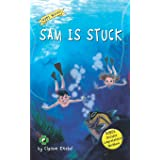 Sam Is Stuck: Decodable Chapter Book: 1