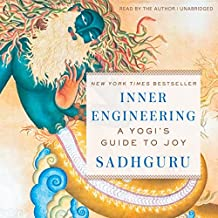 Inner Engineering: A Yogi's Guide to Joy