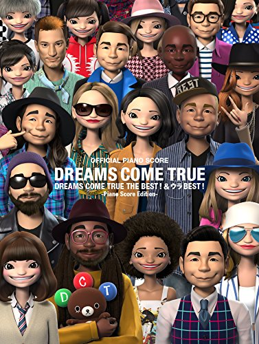 オフィシャル・ピアノ弾き語りスコア DREAMS COME TRUE THE BEST ! & ウラ BEST ! [ピアノ・スコア・エディション] 発売日