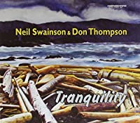 Tranquility CD by Neil Swainson & Tho