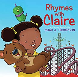 Rhymes with Claire by [Thompson, Chad J.]