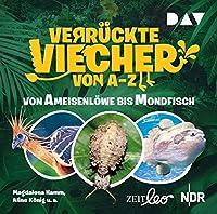 Verrueckte Viecher von A bis Z - Teil 1: Von Ameisenloewe bis Mondfisch: Features mit Magdalena Hamm und Aline Koenig