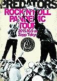 ROCK'N'ROLL PANDEMIC TOUR 2015.10.9 at Zepp Tokyo [DVD] 画像