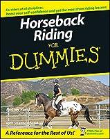 Horseback Riding For Dummies (For Dummies Series)