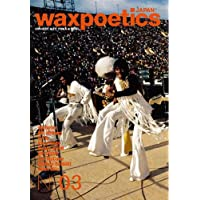 Wax Poetics Japan No.03