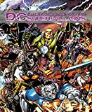DCスーパーヴィランズ -THE COMPLETE VISUAL HISTORY-