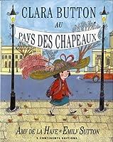 Clara Button au pays des chapeux
