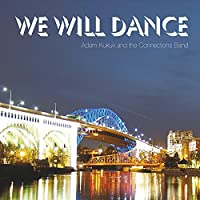 We Will Dance