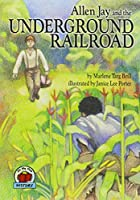 Allen Jay And the Undergound Railroad (On My Own History (Audio))