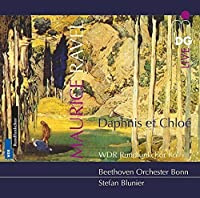 Daphnis Et Chloe Ballet Music for Chorus & Orch by Ravel