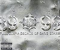 Full Clip: Decade of Gang Starr