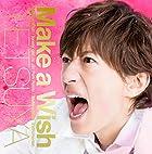 Make a Wish (初回限定盤A)(DVD付)(在庫あり。)