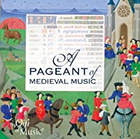 A Pageant of Medieval Music by Serendipity (2011-01-25)